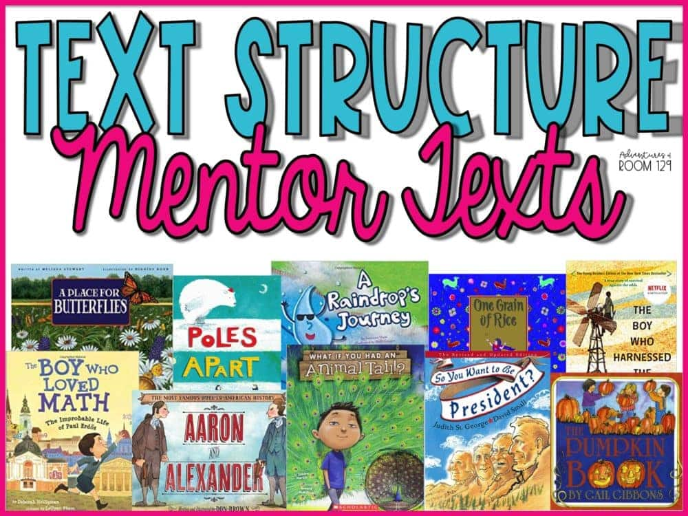Mentor Texts Text Structure