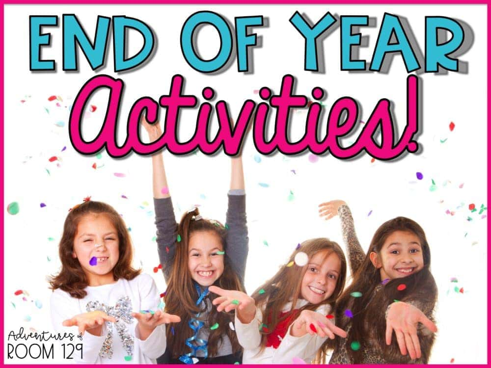End of Year Activities