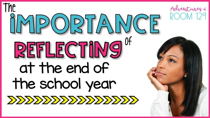 reflective teaching at the end of the year