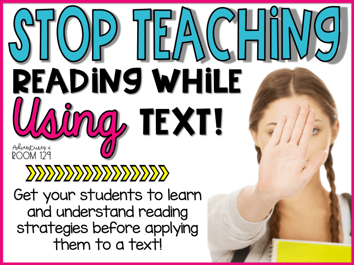 Stop Teaching Reading while using text