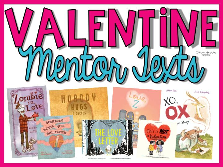 Valentine's Day Mentor Texts