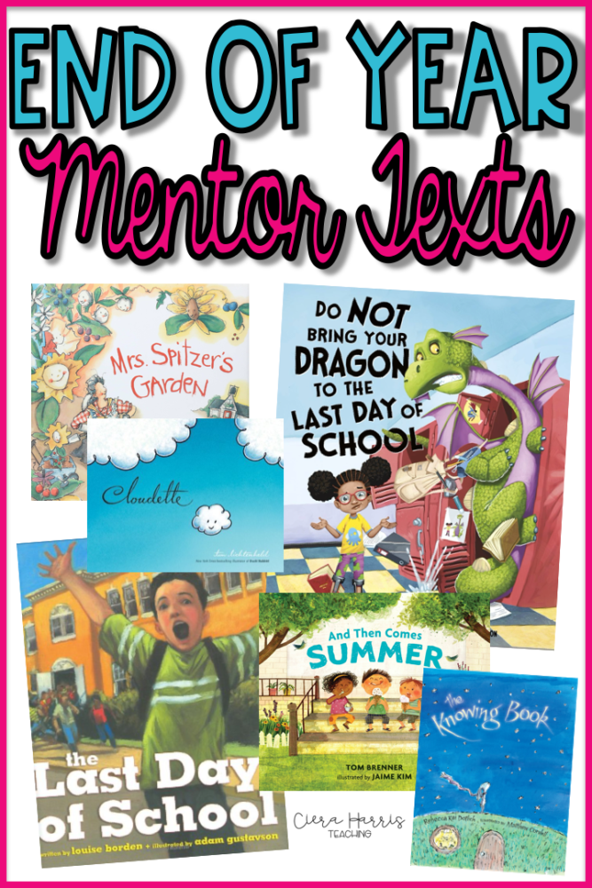 end of year mentor texts