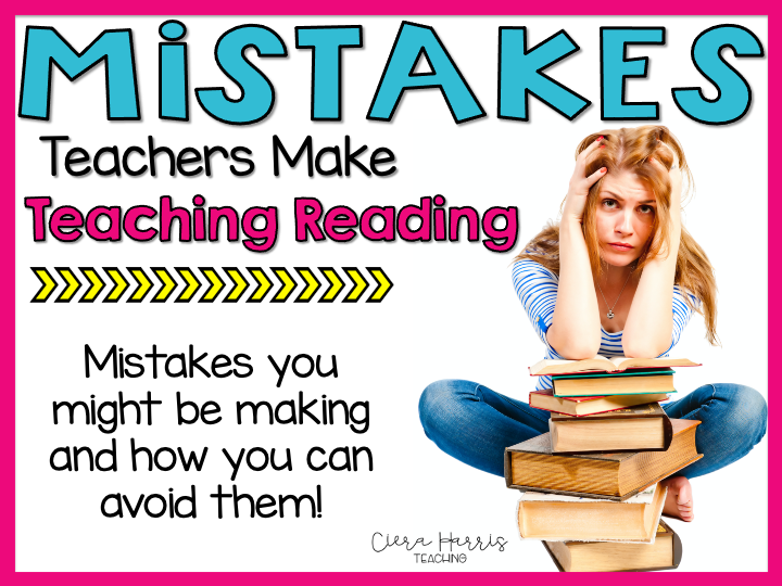 Mistakes teacher make while teaching reading blog header