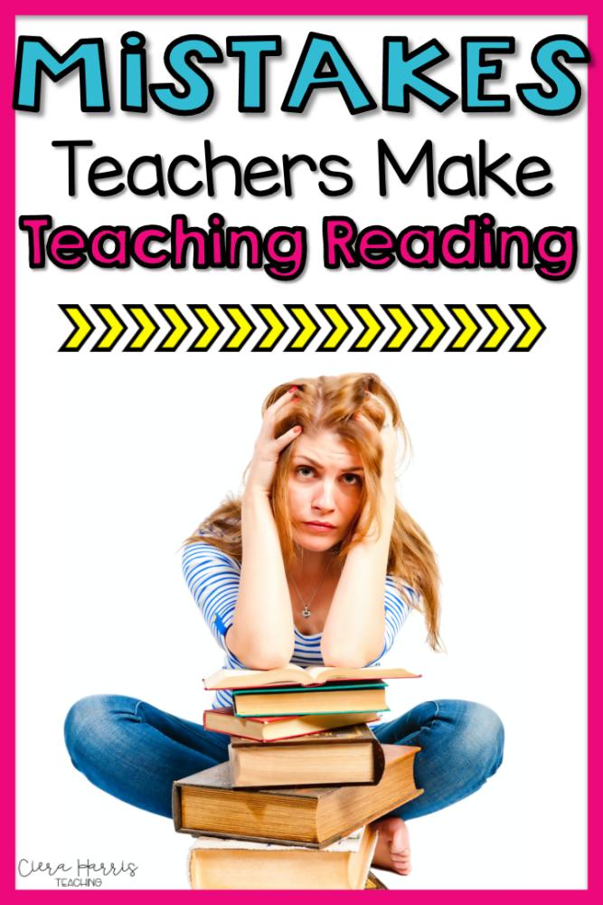 Mistakes teacher make while teaching reading pin