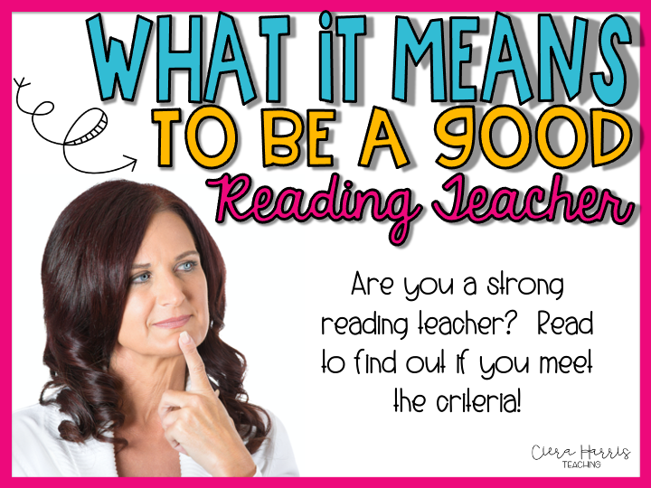 What it means to be a good reading teacher blog header