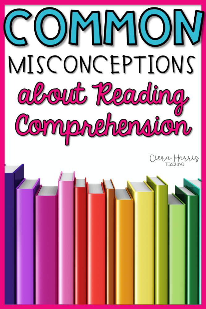 common misconceptions about reading comprehension