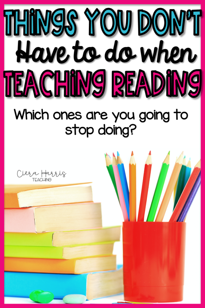 Things you don't have to do when teaching reading pin