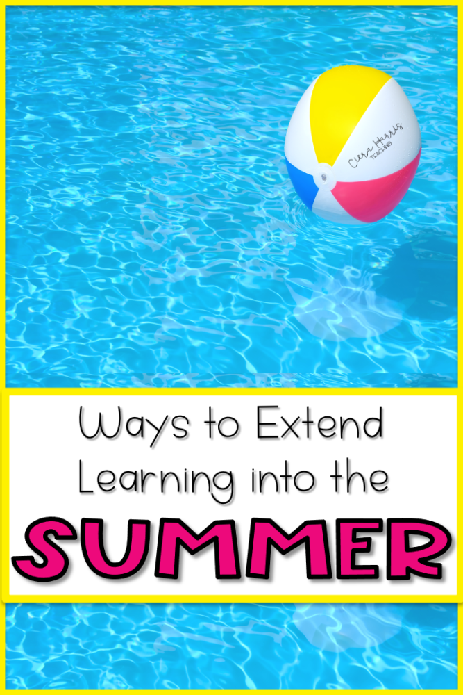 Ways to Extend Learning Into the Summer Pin