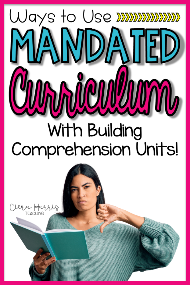 Ways to Use Mandated Curriculum with Building Comprehension Units Pin